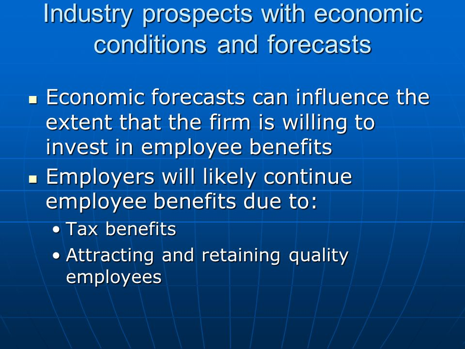 Industry prospects with economic conditions and forecasts