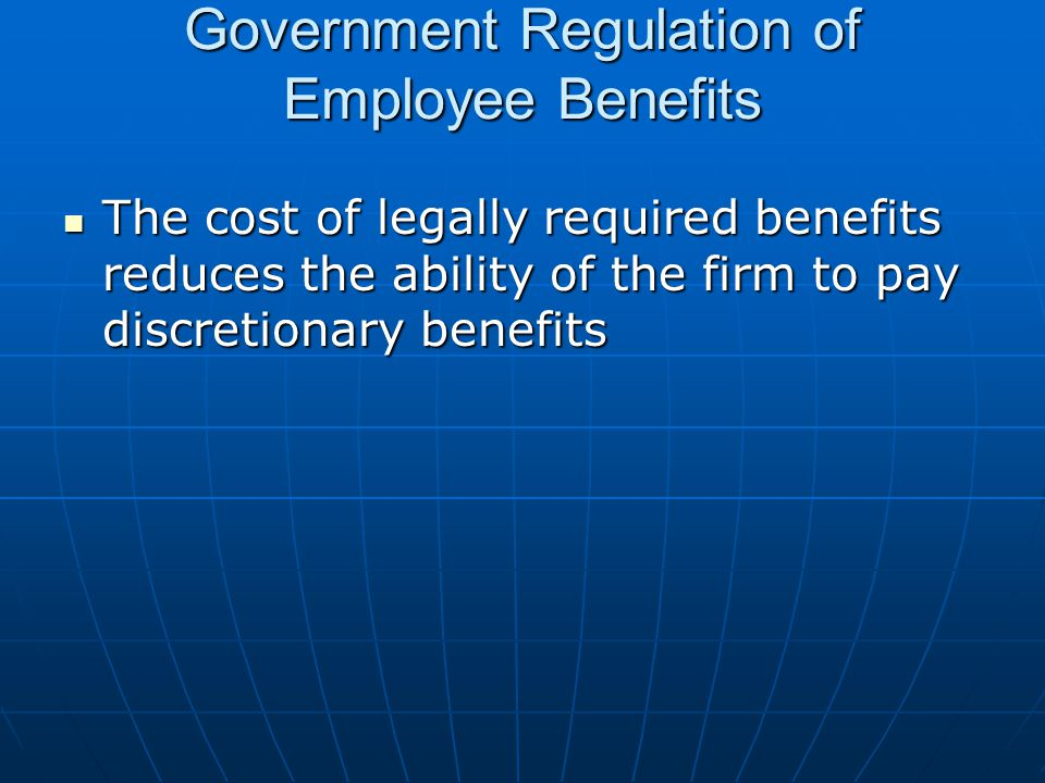 Government Regulation of Employee Benefits