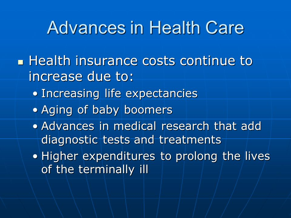 Advances in Health Care