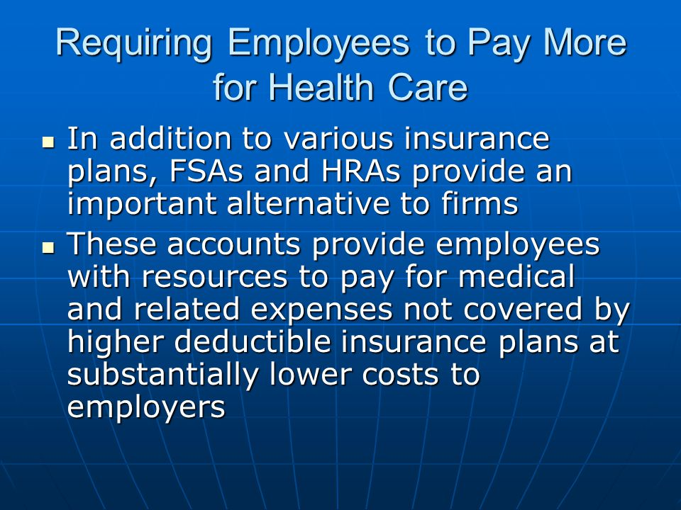 Requiring Employees to Pay More for Health Care