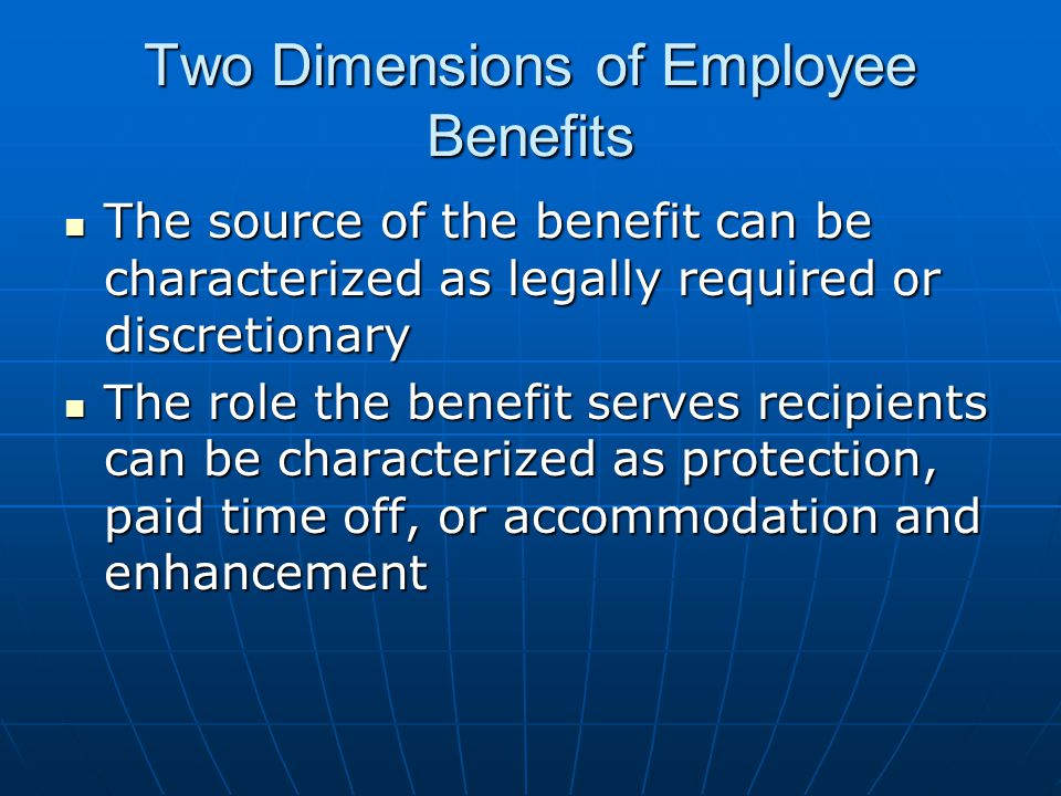 Two Dimensions of Employee Benefits