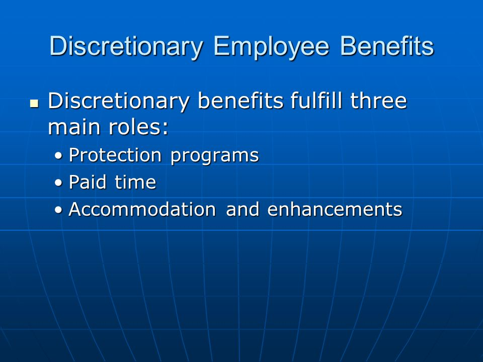 Discretionary Employee Benefits