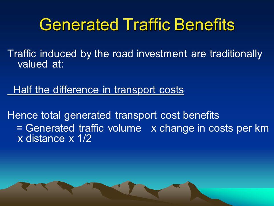 Generated Traffic Benefits