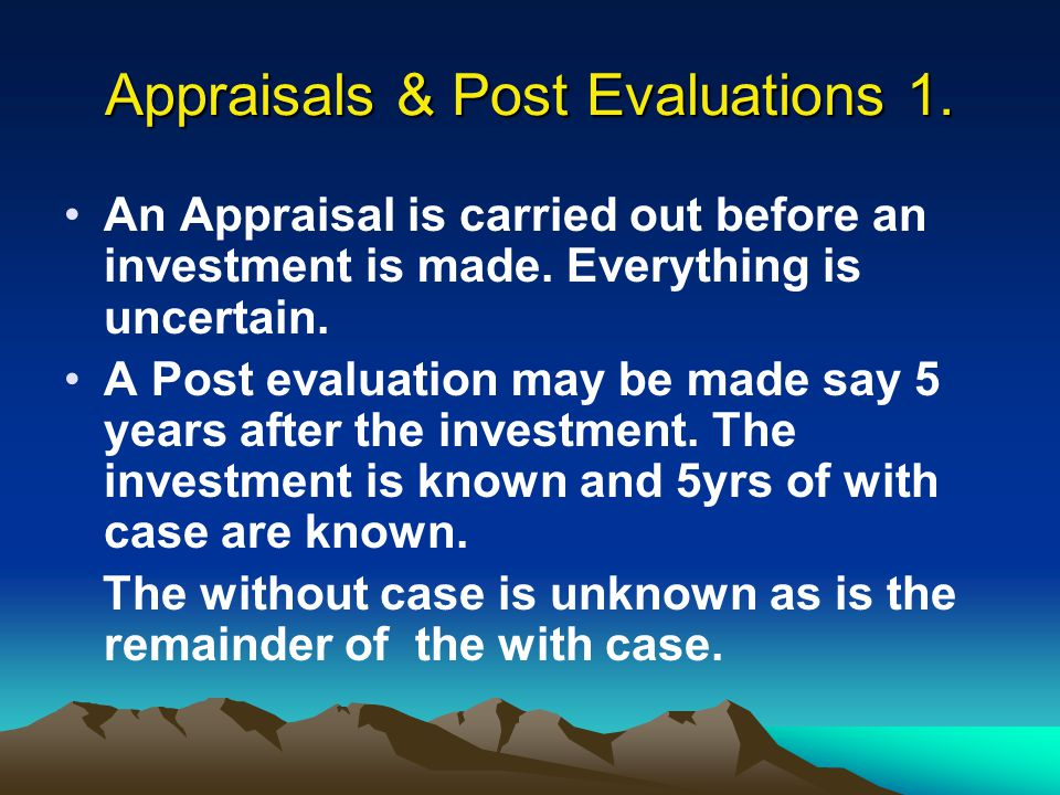Appraisals & Post Evaluations 1.