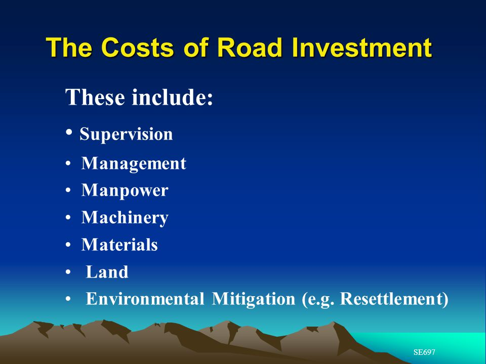 The Costs of Road Investment