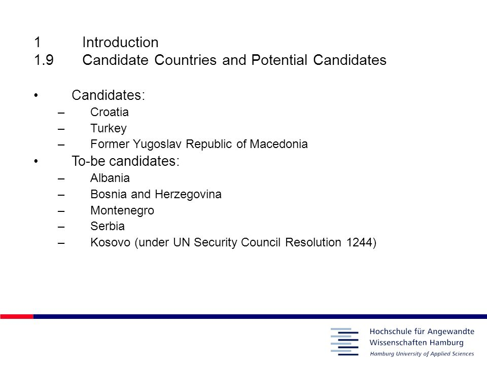 1 Introduction 1.9 Candidate Countries and Potential Candidates