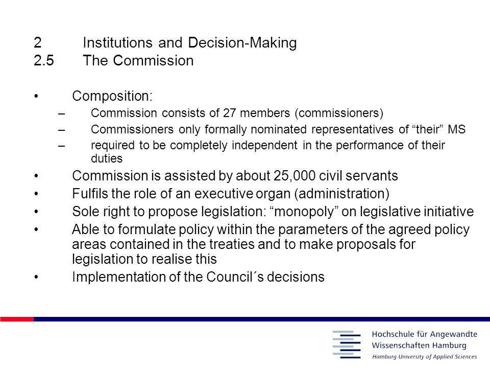 2 Institutions and Decision-Making 2.5 The Commission