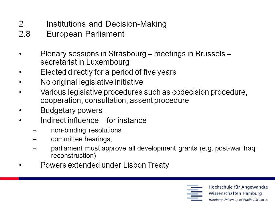 2 Institutions and Decision-Making 2.8 European Parliament