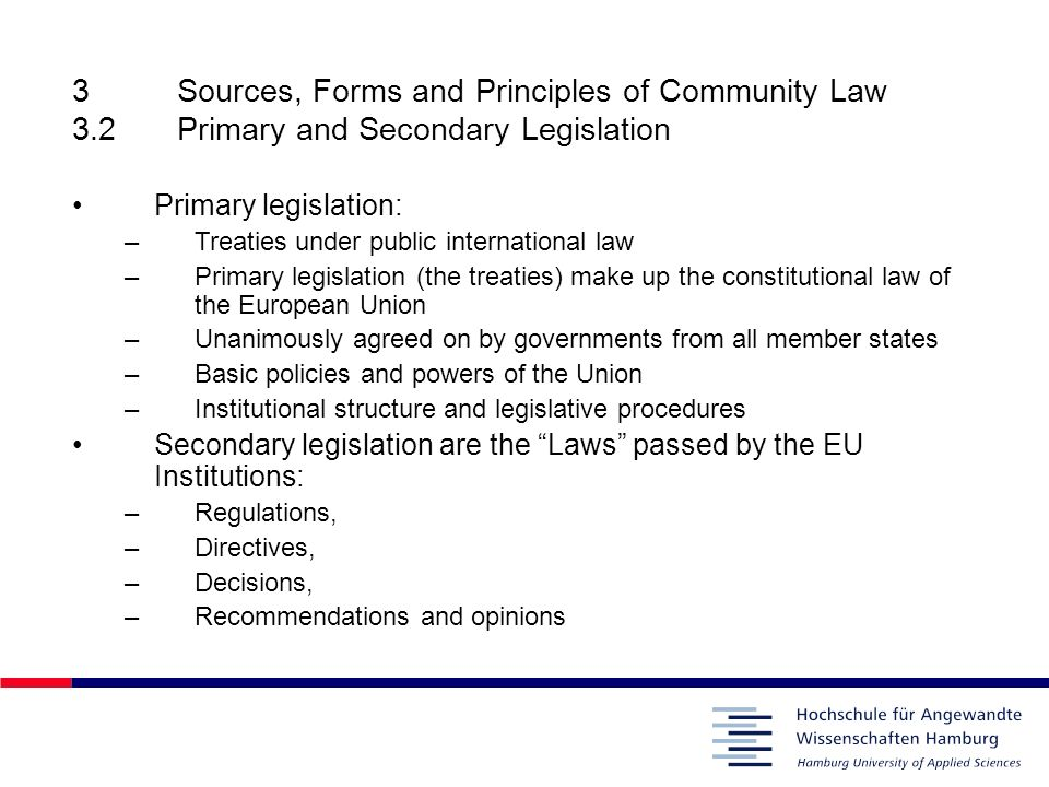 3. Sources, Forms and Principles of Community Law 3. 2