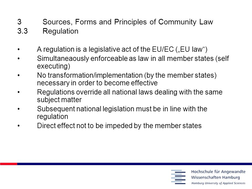 3 Sources, Forms and Principles of Community Law 3.3 Regulation