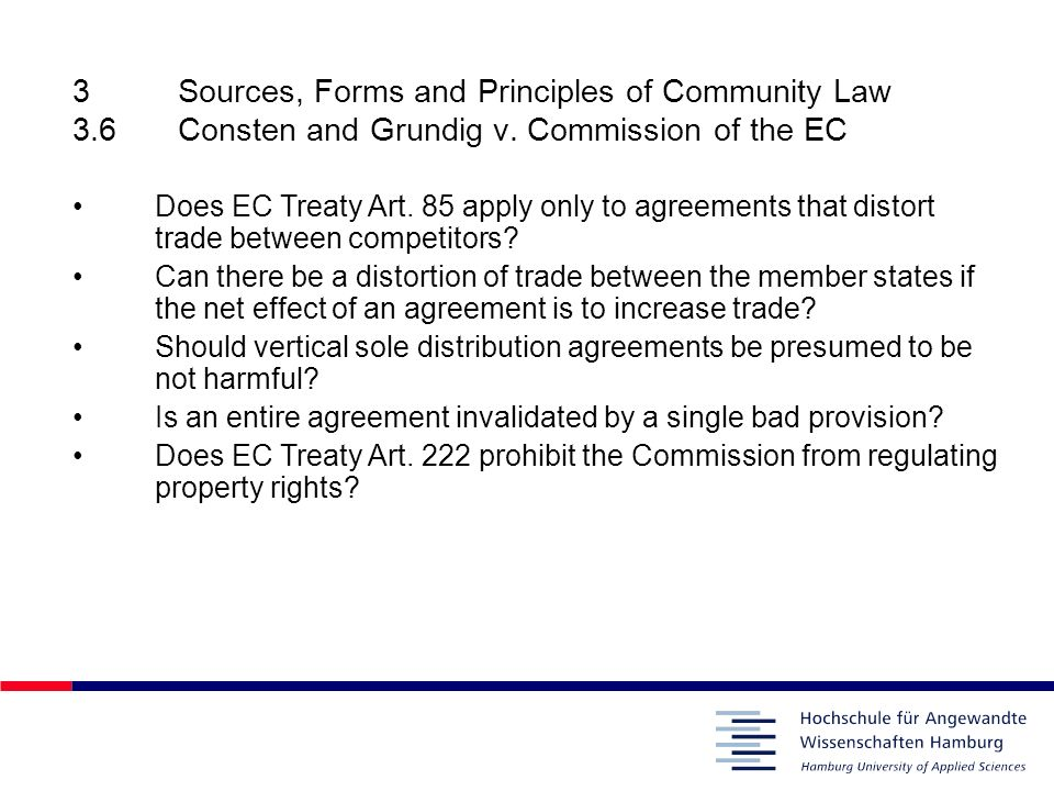 3. Sources, Forms and Principles of Community Law 3. 6