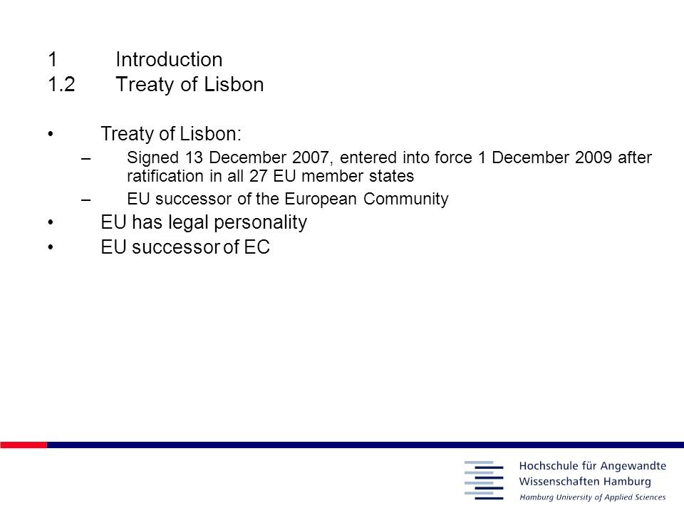 1 Introduction 1.2 Treaty of Lisbon