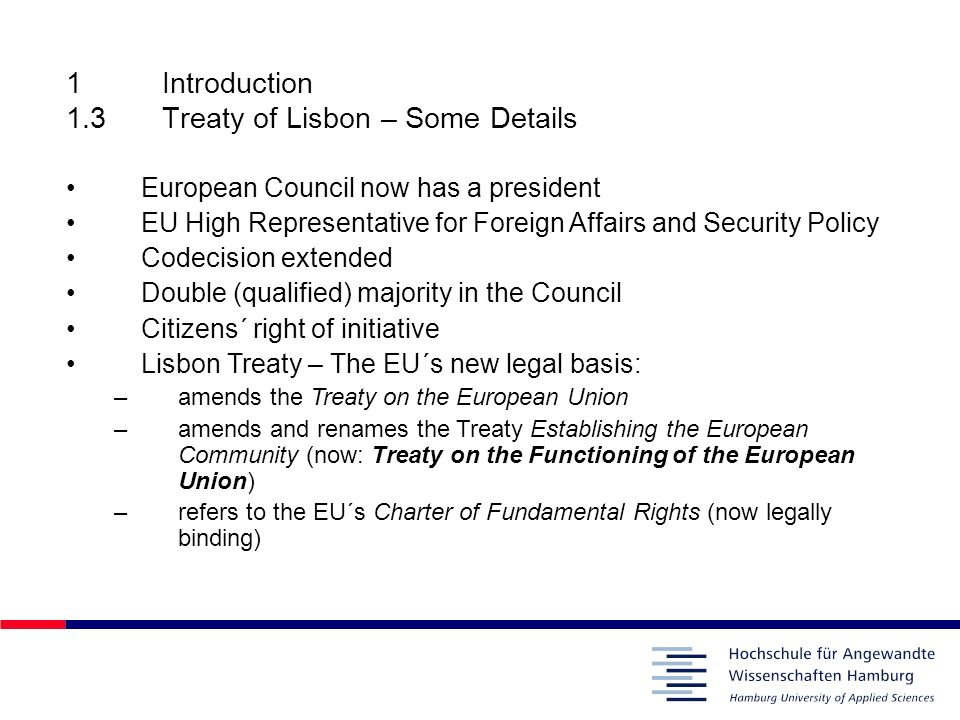 1 Introduction 1.3 Treaty of Lisbon – Some Details