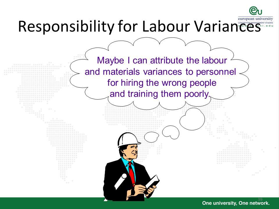 Responsibility for Labour Variances