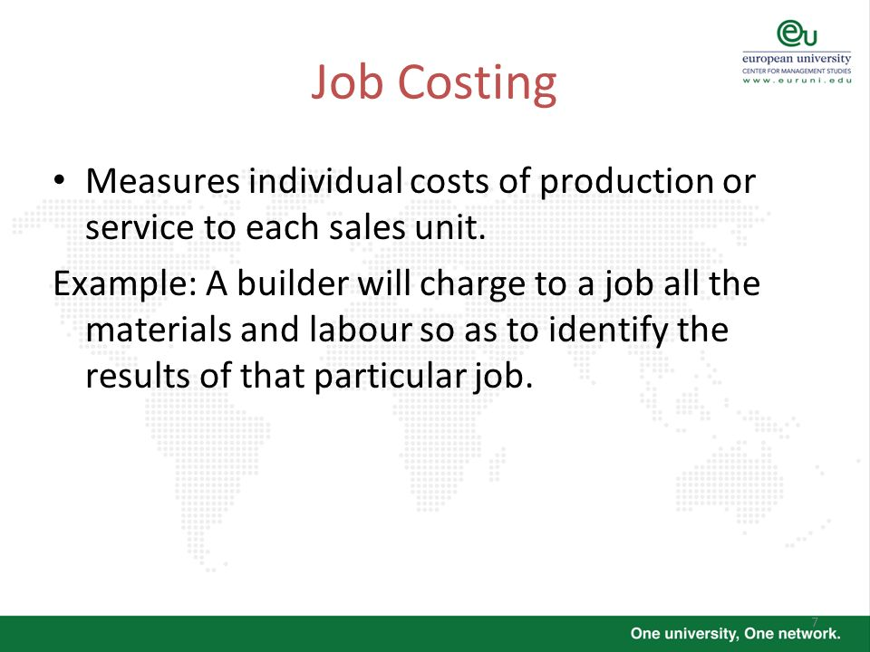 Job CostingMeasures individual costs of production or service to each sales unit.