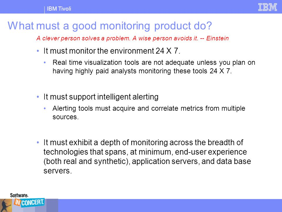 What must a good monitoring product do
