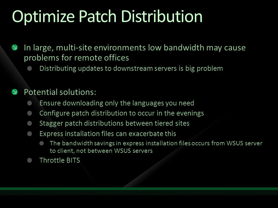 Optimize Patch Distribution