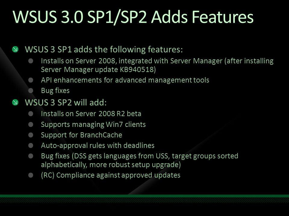 WSUS 3.0 SP1/SP2 Adds Features