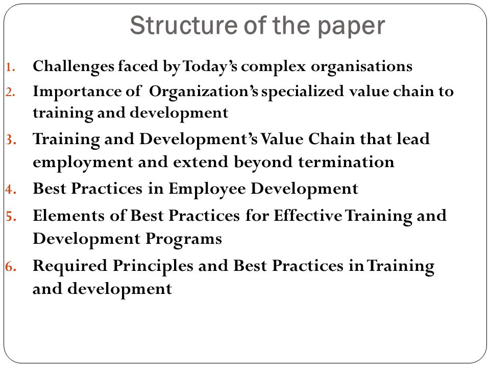 Structure of the paper Challenges faced by Today's complex organisations.