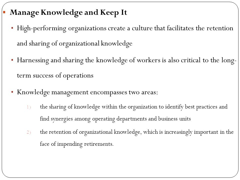 Manage Knowledge and Keep It