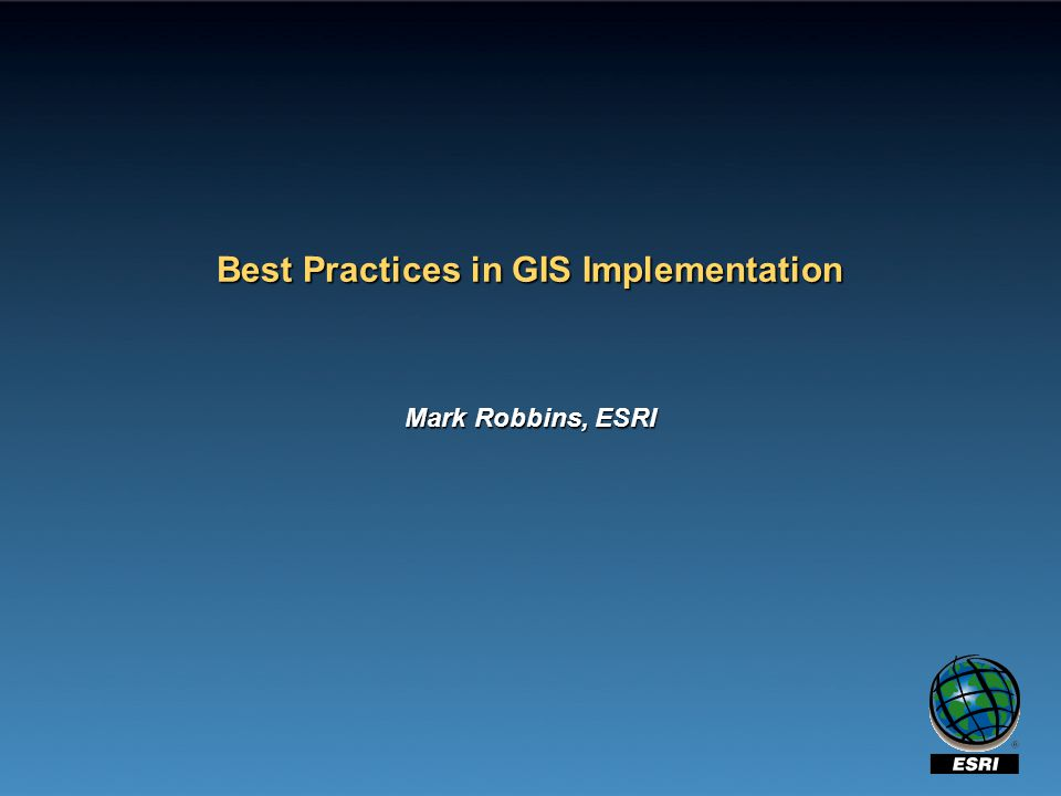 Best Practices in GIS Implementation