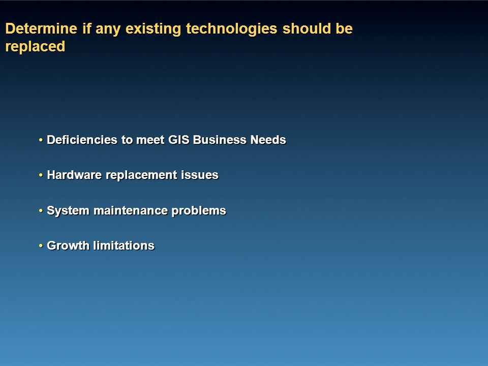 Determine if any existing technologies should be replaced