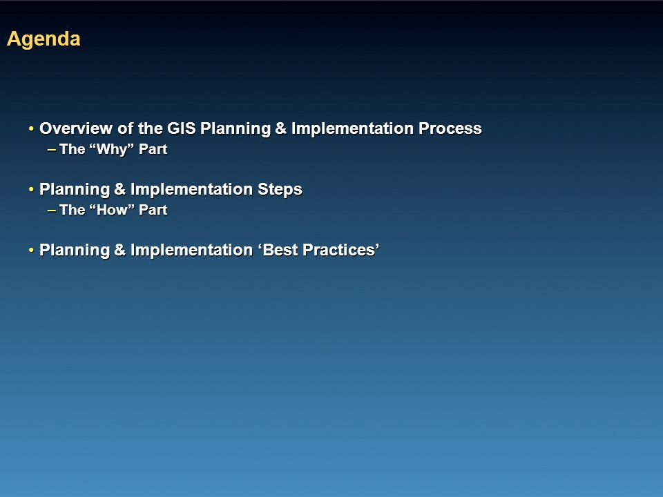 Agenda Overview of the GIS Planning & Implementation Process