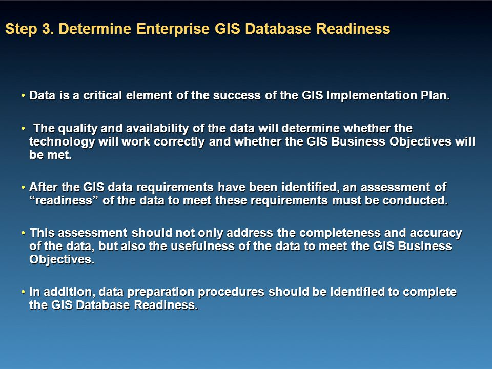 Step 3. Determine Enterprise GIS Database Readiness