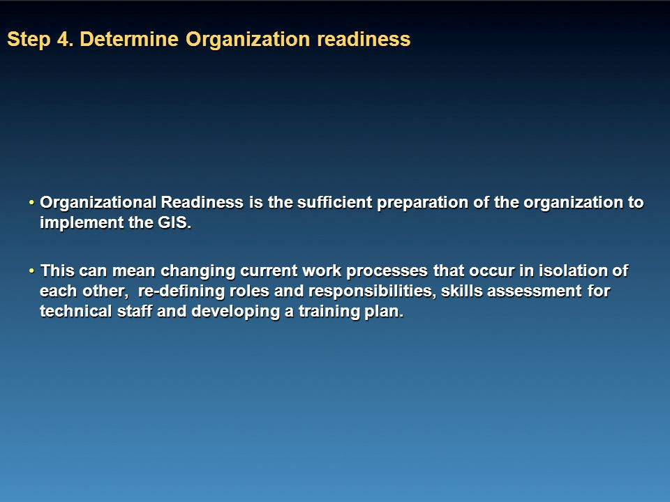 Step 4. Determine Organization readiness