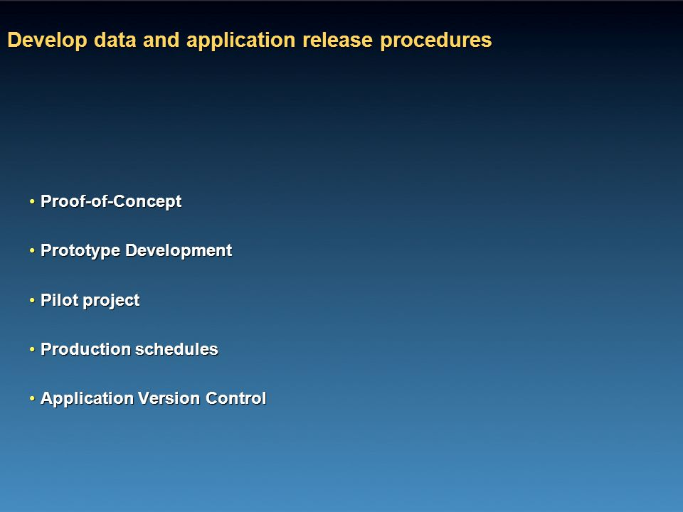 Develop data and application release procedures