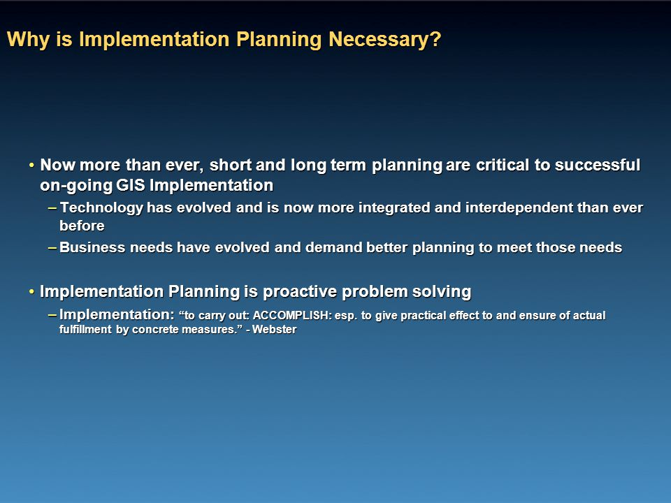 Why is Implementation Planning Necessary