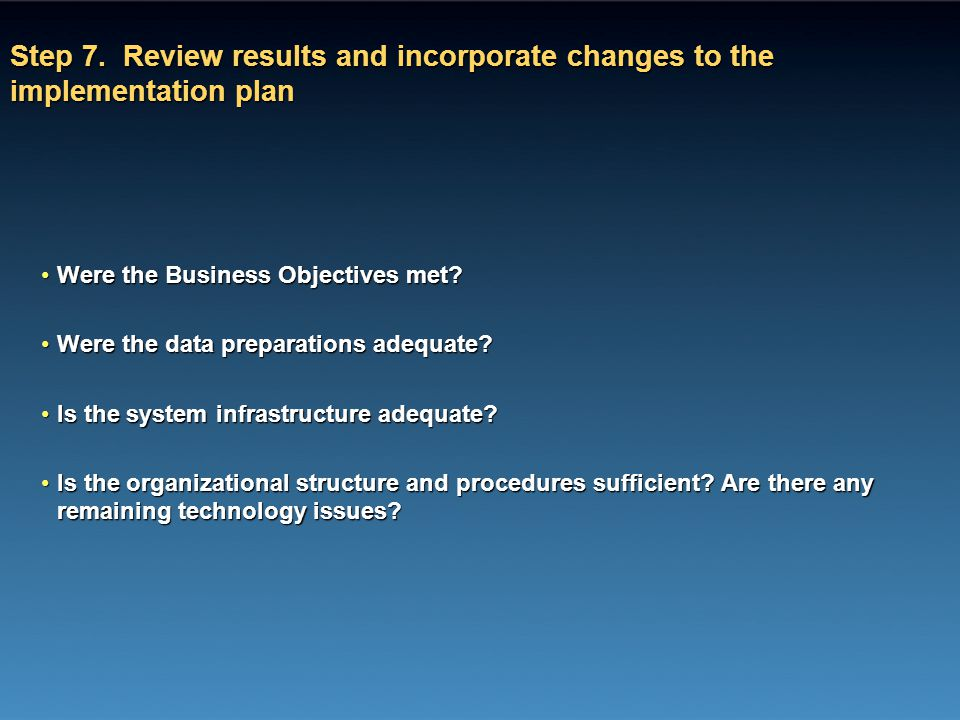 Step 7. Review results and incorporate changes to the implementation plan