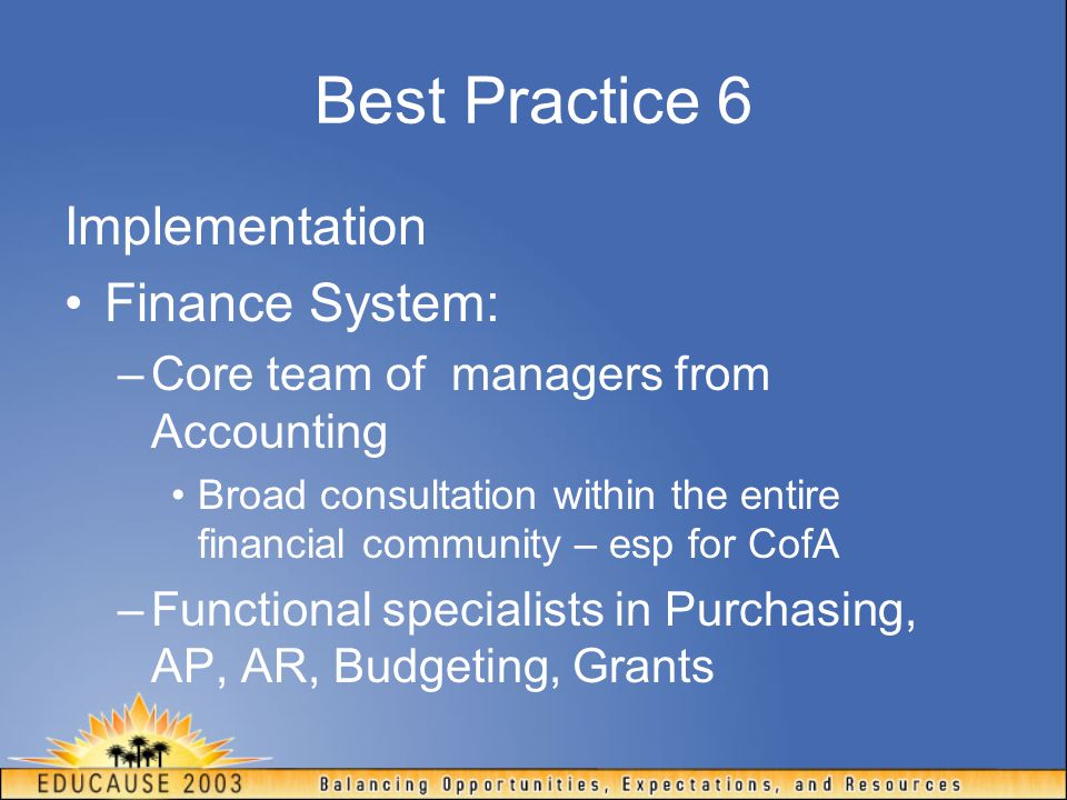 Best Practice 6 Implementation Finance System: