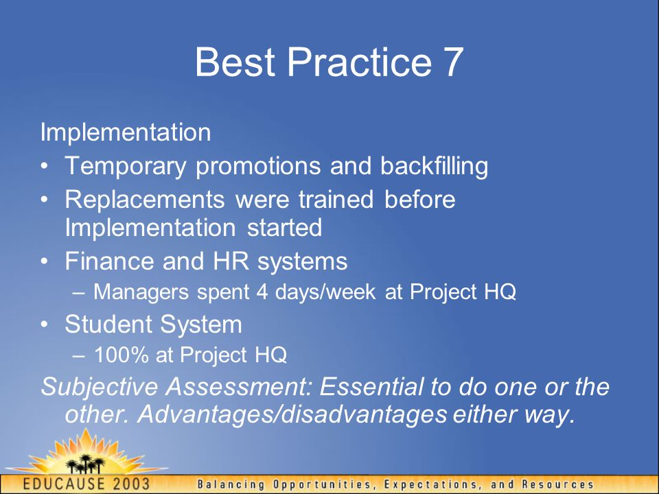 Best Practice 7 Implementation Temporary promotions and backfilling