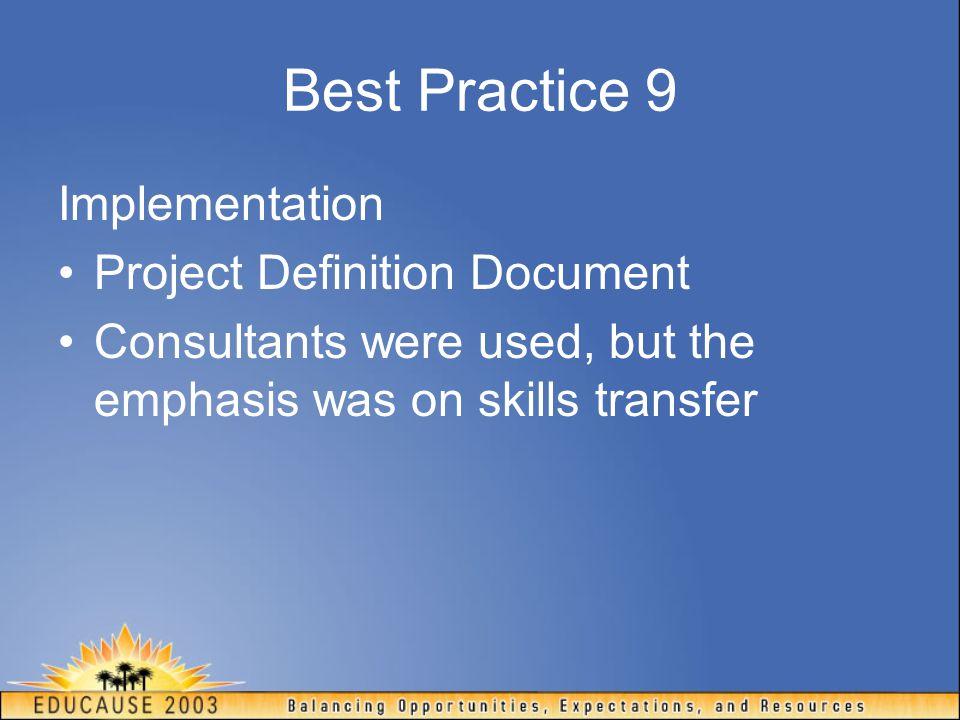 Best Practice 9 Implementation Project Definition Document