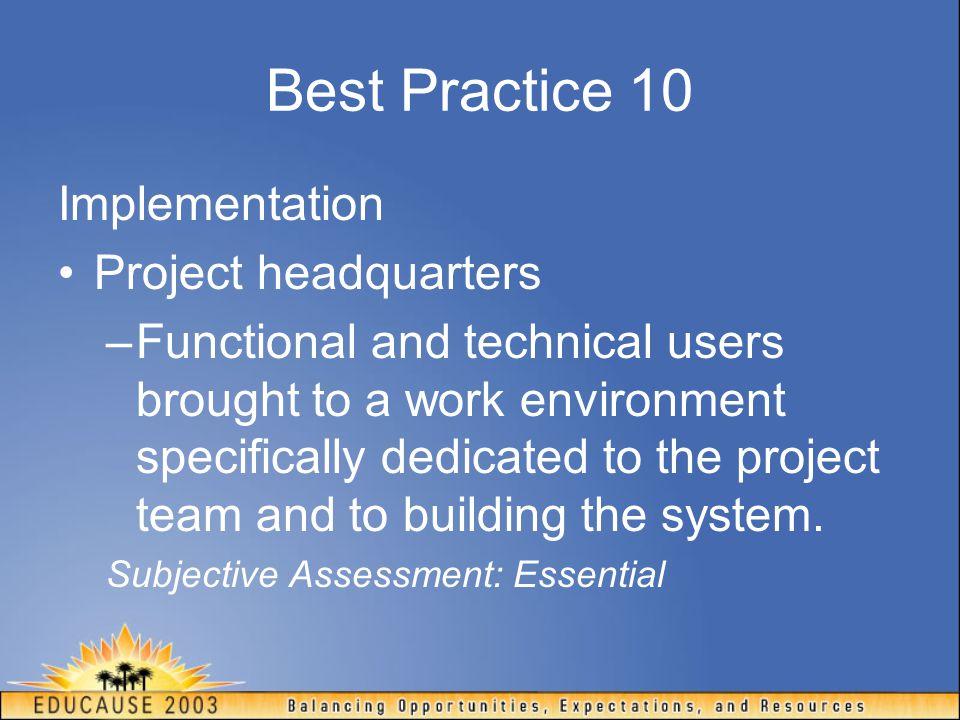 Best Practice 10 Implementation Project headquarters