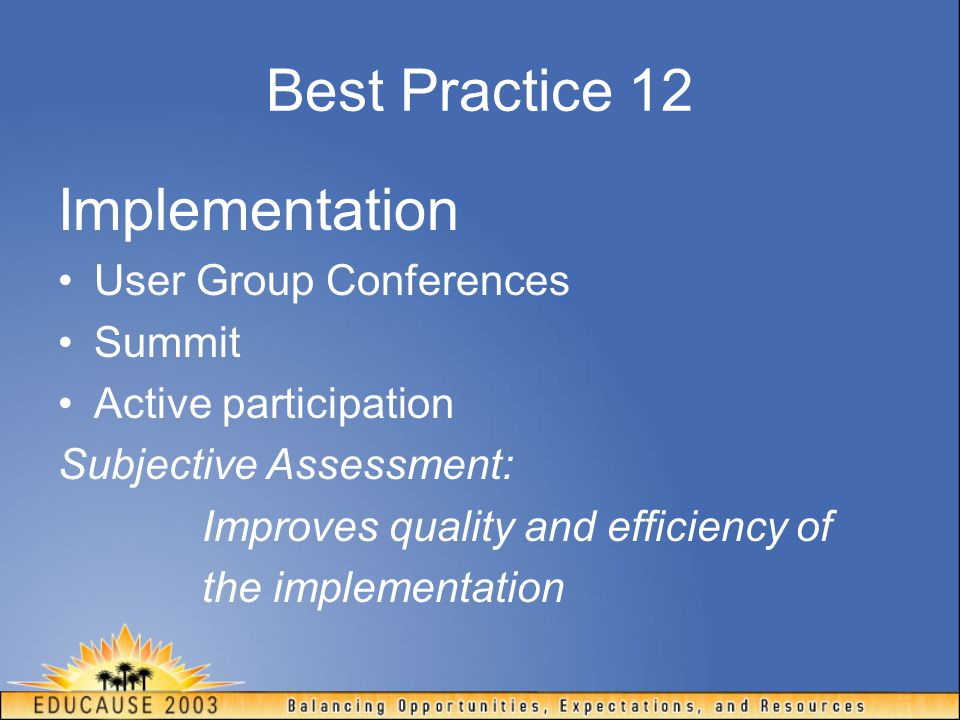 Best Practice 12 Implementation User Group Conferences Summit
