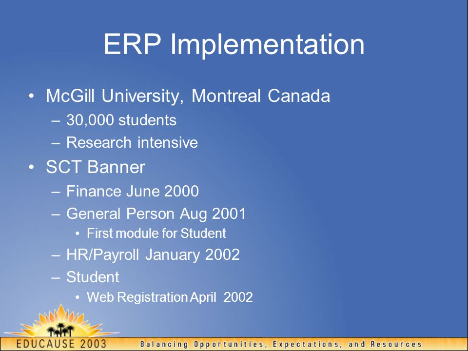 ERP Implementation McGill University, Montreal Canada SCT Banner