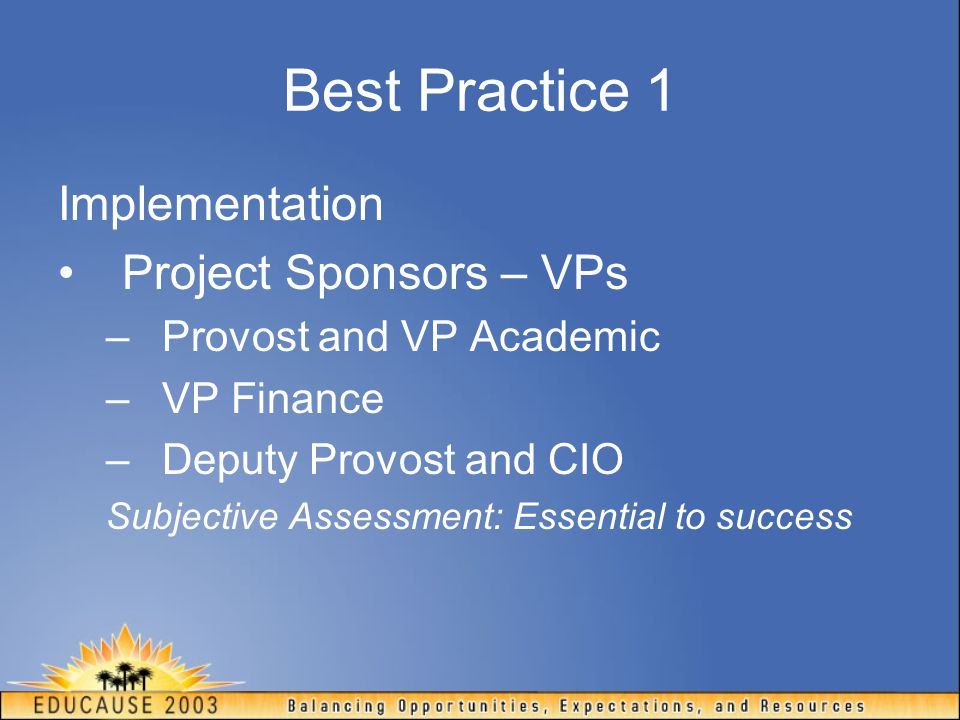 Best Practice 1 Implementation Project Sponsors – VPs