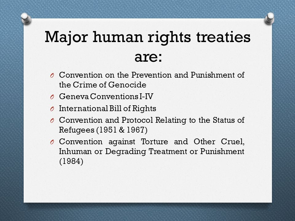 Major human rights treaties are: