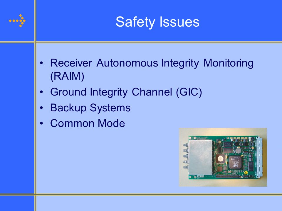 Safety Issues Receiver Autonomous Integrity Monitoring (RAIM)
