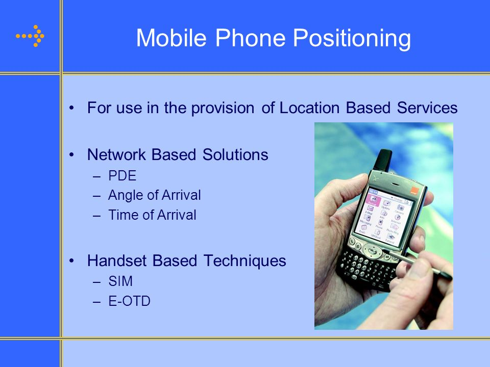 Mobile Phone Positioning