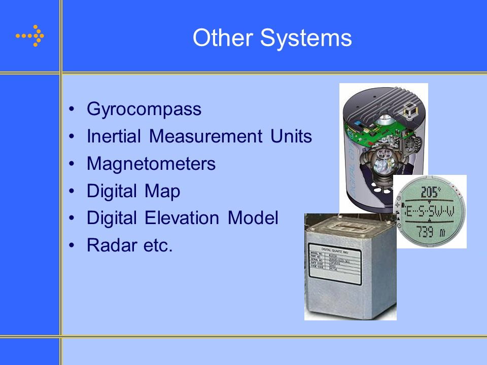 Other Systems Gyrocompass Inertial Measurement Units Magnetometers