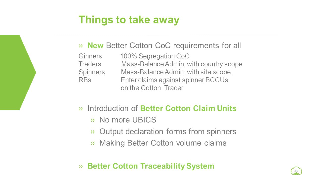 Things to take away New Better Cotton CoC requirements for all