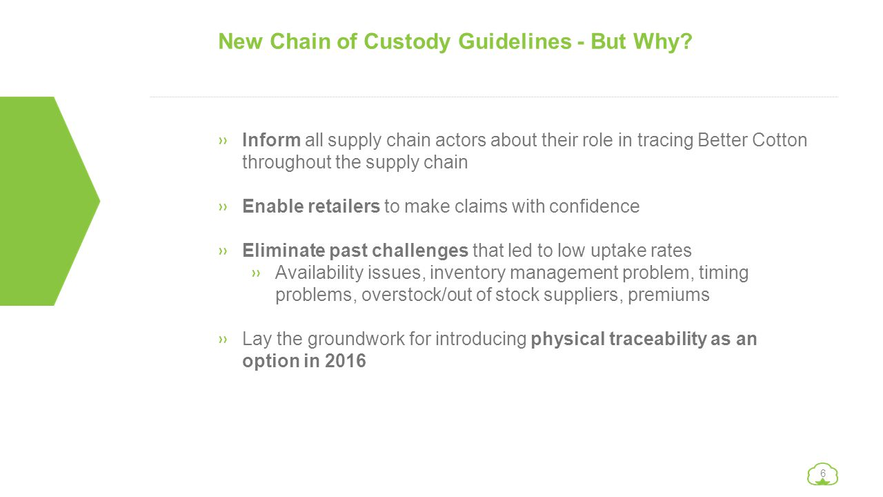 New Chain of Custody Guidelines - But Why