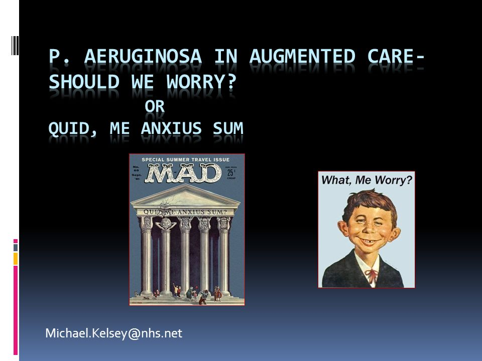 P. aeruginosa in augmented care- Should we worry