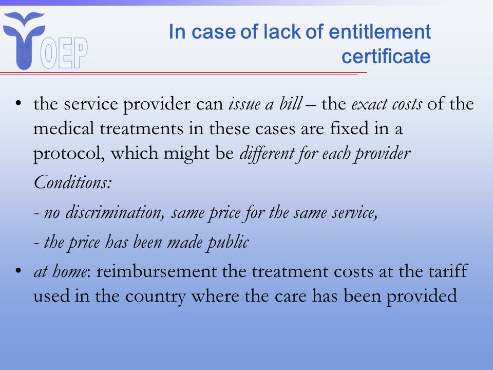 In case of lack of entitlement certificate