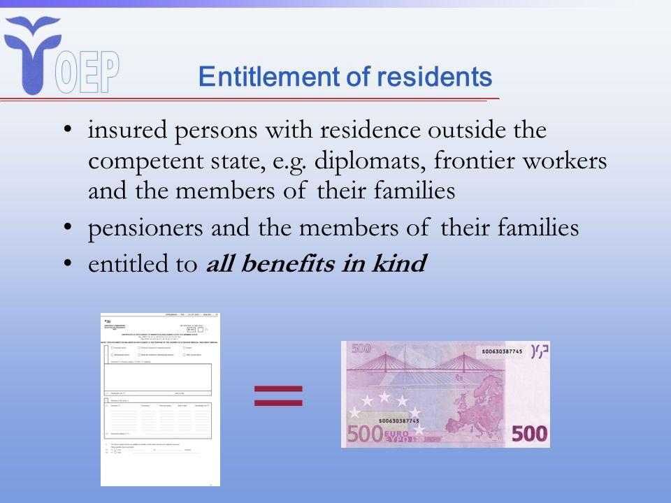 Entitlement of residents