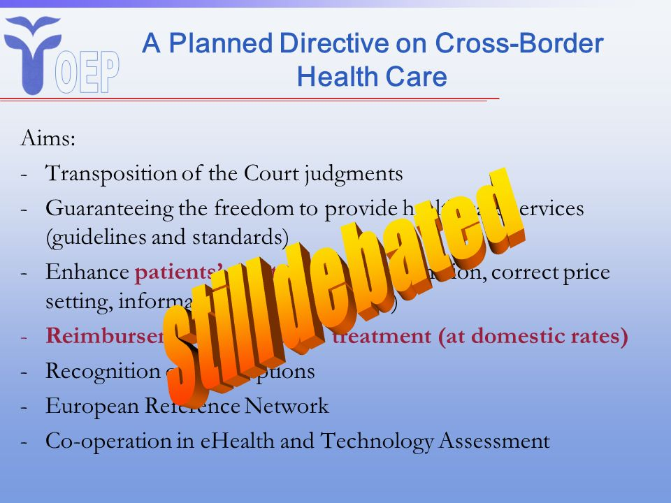A Planned Directive on Cross-Border Health Care