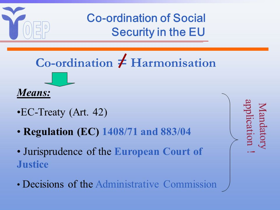 Co-ordination of Social Security in the EU